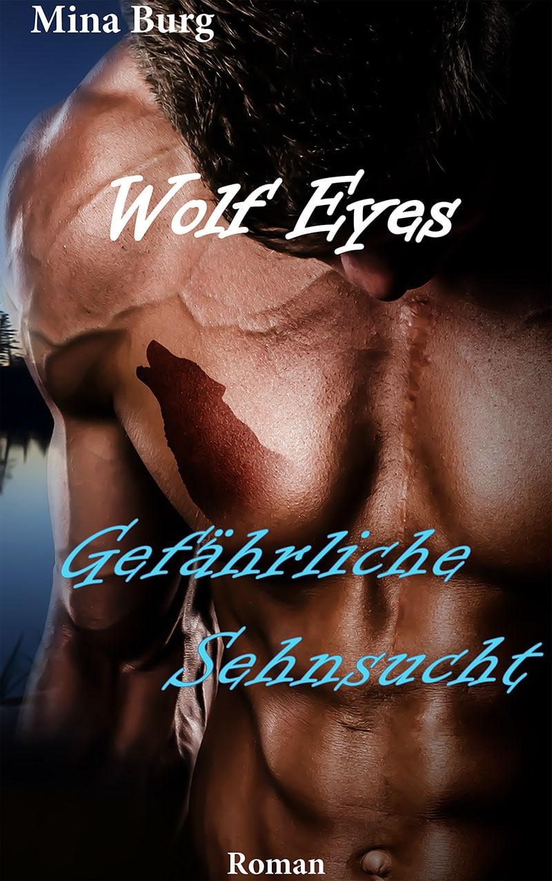 Wolf Eyes – Gefährliche Sehnsucht