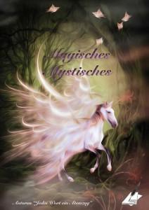 Magisches, Mystisches